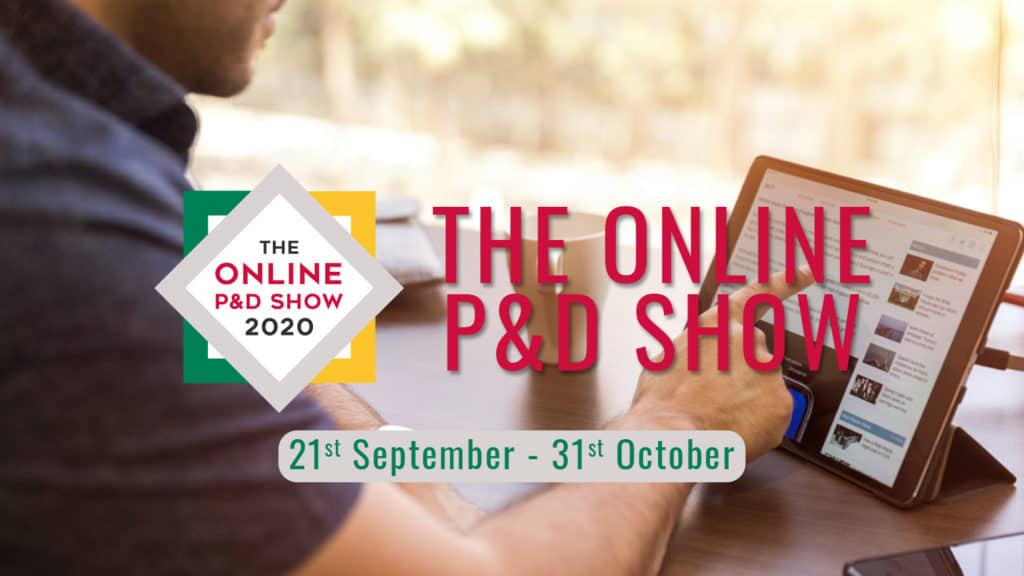 get-ready-–-the-online-p&d-show-2020-opens-monday!